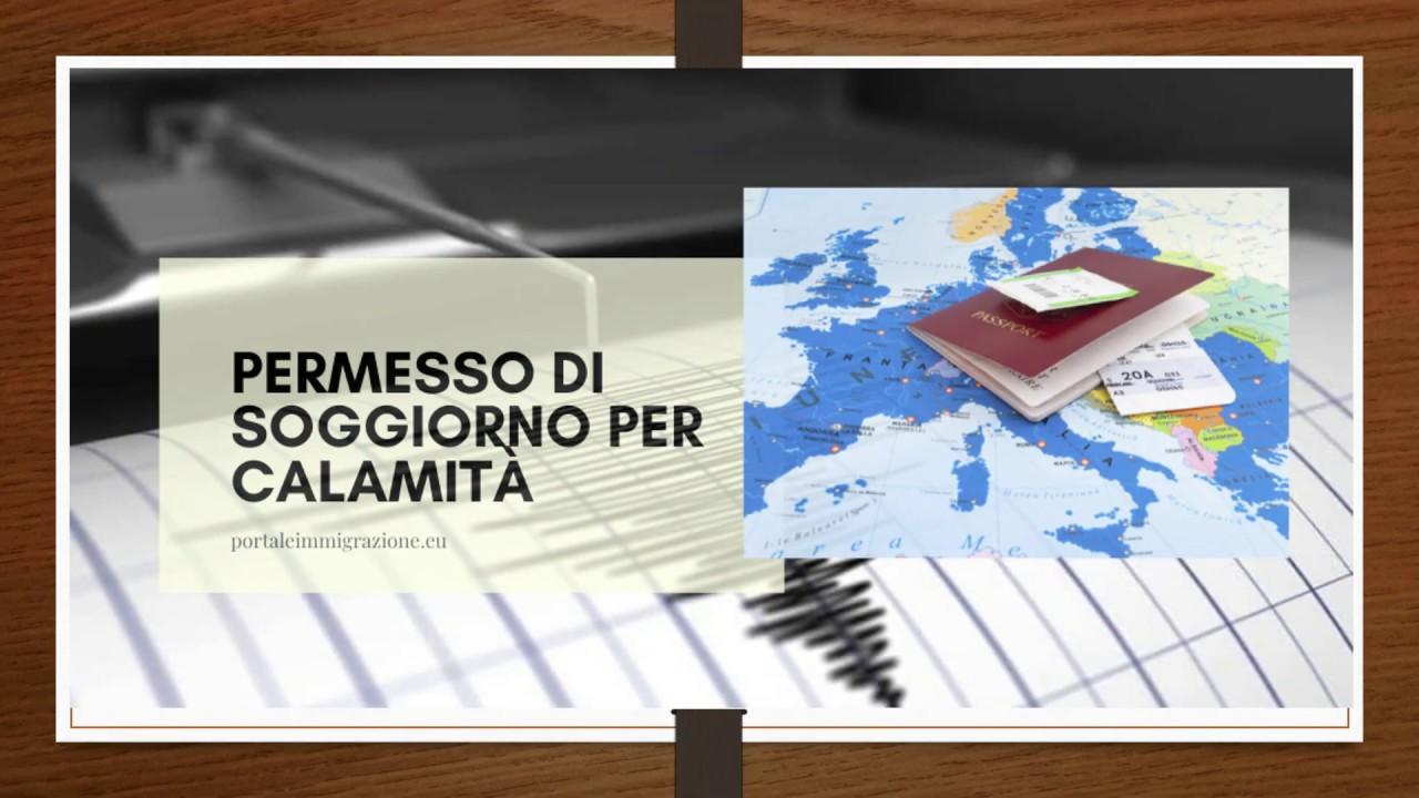 PERMESSO DI SOGGIORNO PER CALAMITA' NATURALE - YouTube