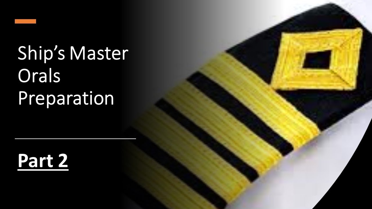 Ship's Master Orals Prep - Part 2!!
