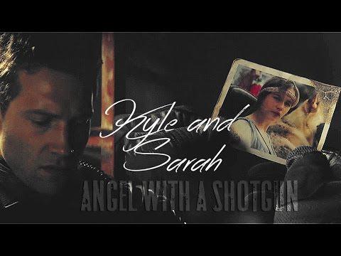 ๖ۣۜKyle Reese + Sarah Connor || Angel With A Shotgun