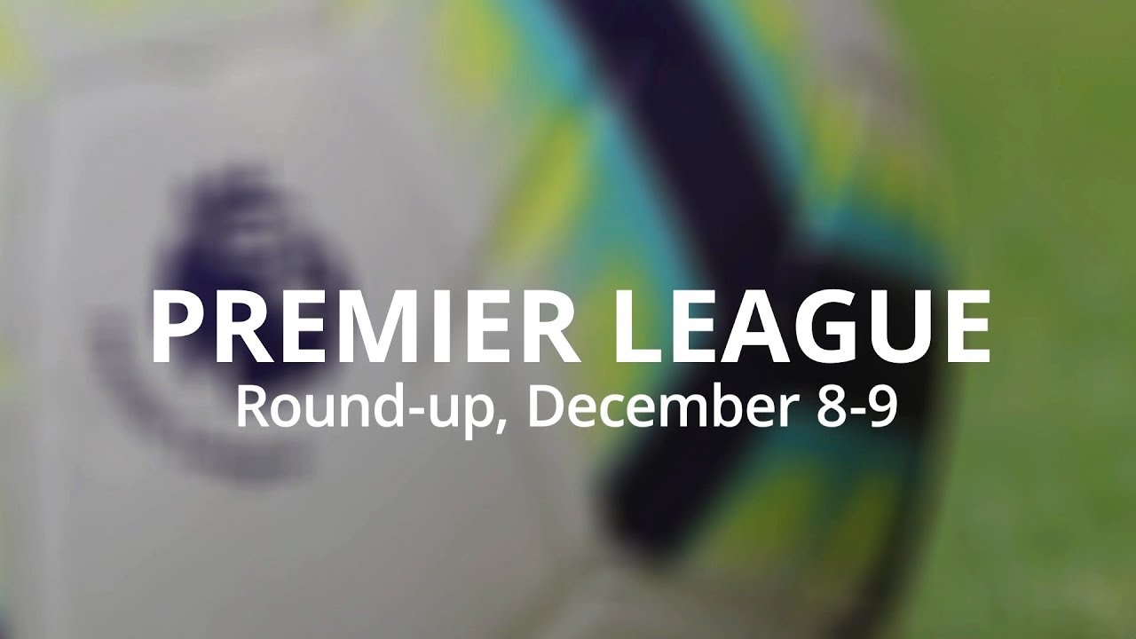 premier-league-weekend-round-up-december-8-9-liverpool-go-top-of-the-league