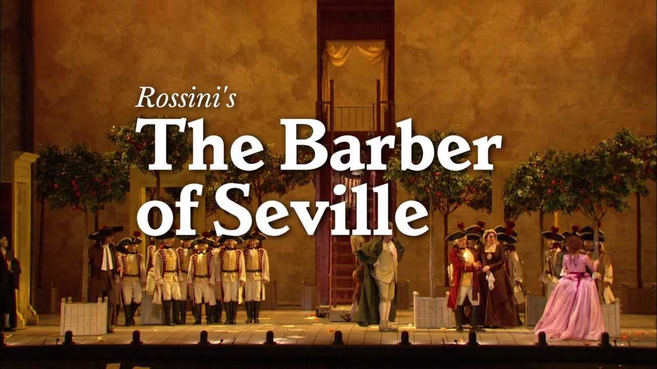 The Barber of Seville - The Metropolitan Opera