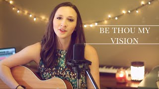 Be Thou My Vision - Audrey Couch