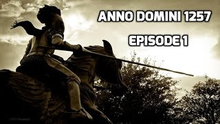 Скачать Anno Domini 1257 Episode 1 A Knight S Tale