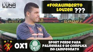 Sport perde para Palmeiras e a situação de Umberto Louzer fica insustentável. #pré-jogo