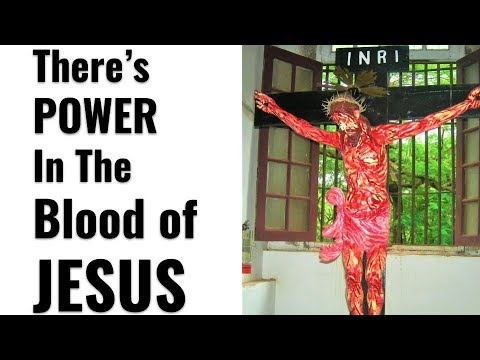 Litany of the Precious Blood, Tribute to the Blood of Jesus, Healing, Deliverance