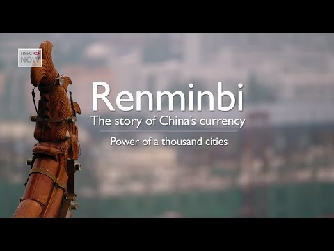 Wuhan's Rapid Growth - Development of the Renminbi - Episode 3
