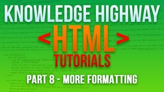 How to program in HTML #8 - Fonts, More Formatting and Span and Div Tags