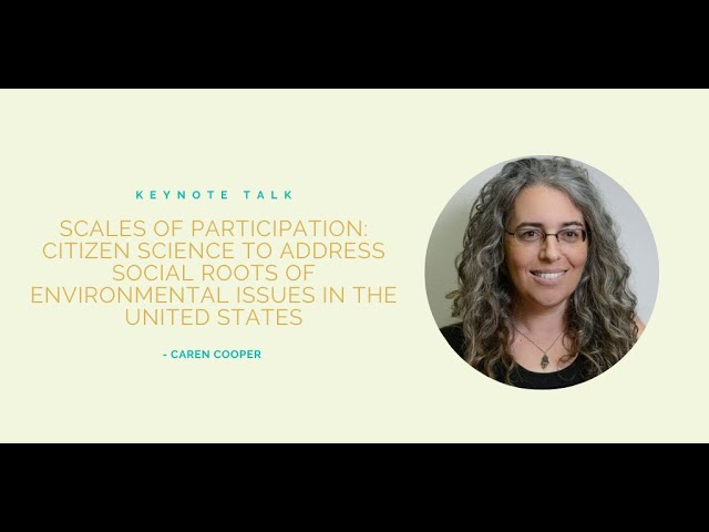 Citizen Science to Address Social Roots of Environmental Issues in the USA   Caren Cooper
