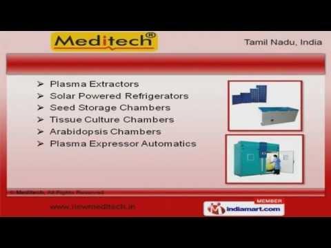 Blood Bank & Plant Growth Equipment By Meditech, Chennai