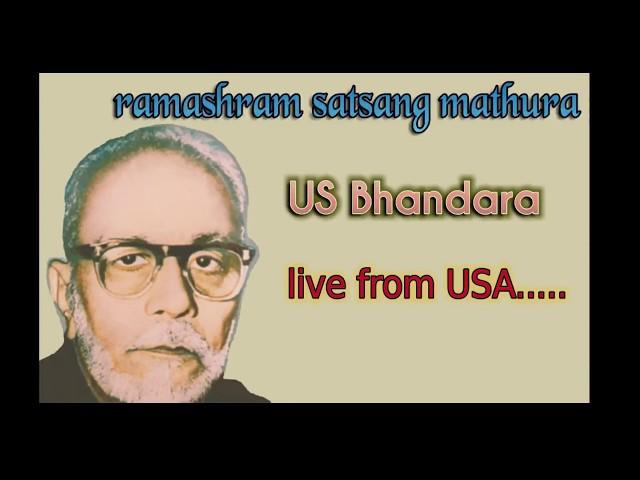 Ramashram satsang Mathura USA Bhandara II sitting