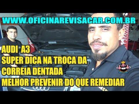 AUDI A3 SUPER DICA NA TROCA DA CORREIA DENTADA