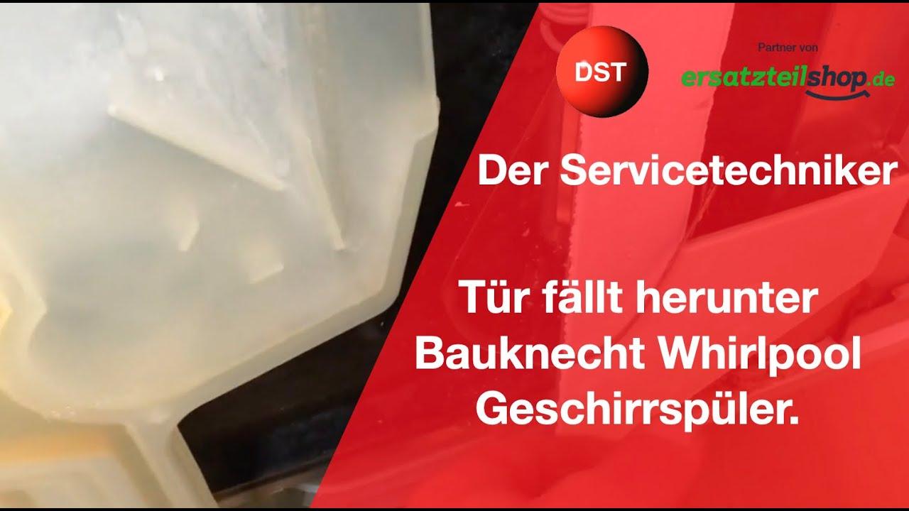 Beko Spülmaschine Tür Fällt Runter : bauknecht whirlpool geschirrsp ler t r f llt herunter youtube ~ Yuntae.com Dekorationen Ideen