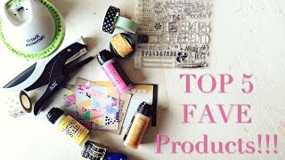 Top 5 Fave Products!