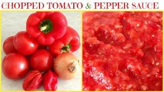 Chopped Tomato & Pepper Sauce Using A Blender