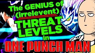 The GENIUS of Threat Levels in One Punch Man