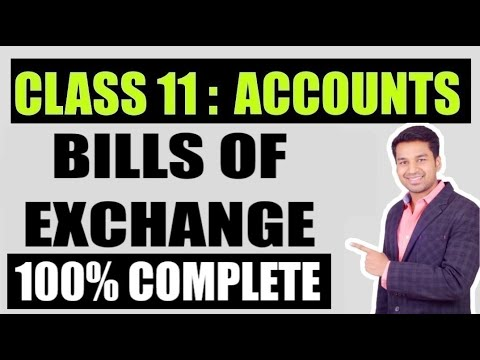 Class 11th Accountancy Chapter: Bills Of Exchange