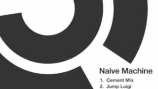 Naive Machine - Jump Luigi