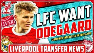 LIVERPOOL WANT £40m ODEGAARD! LFC Transfer News