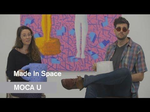 Made In Space at Night Gallery - MOCA U - MOCAtv
