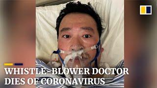 Coronavirus whistle-blower doctor Li Wenliang dies from the disease