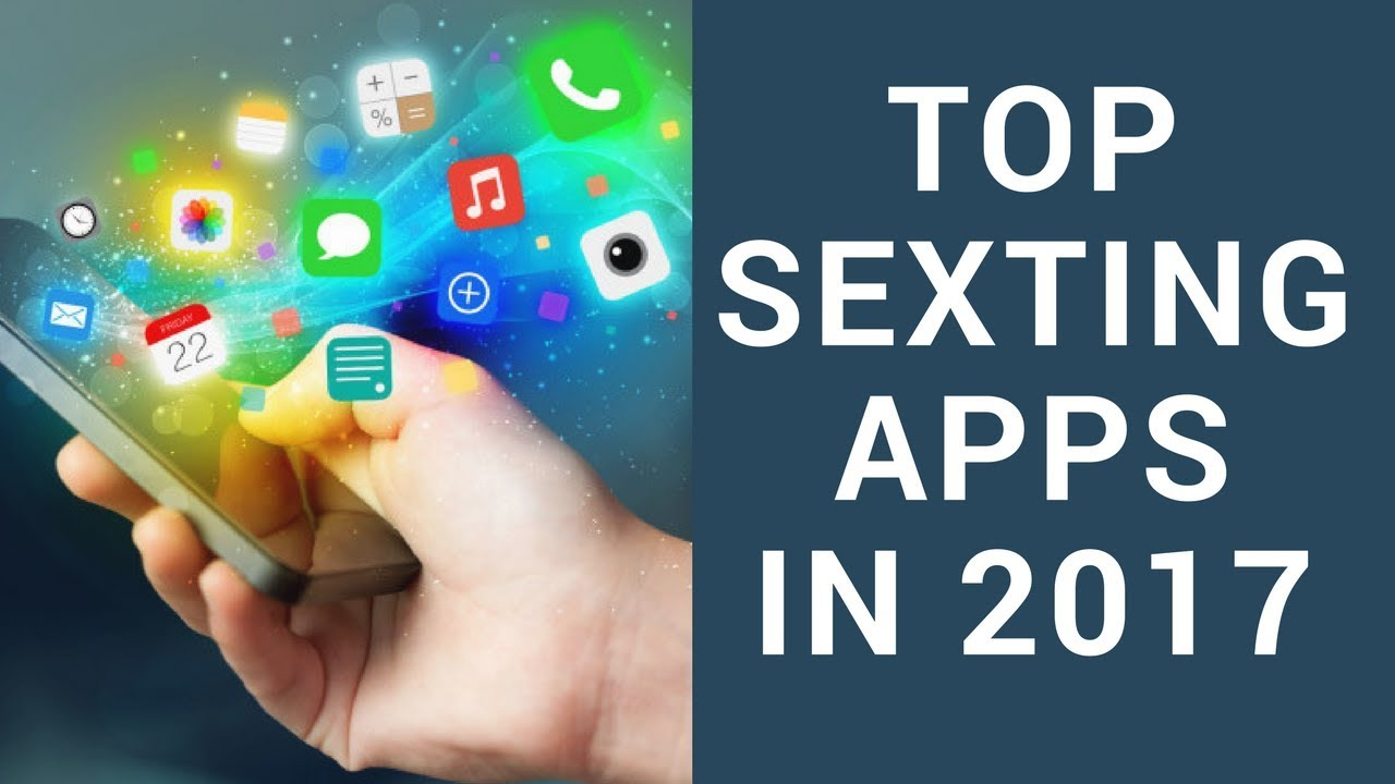 Best App For Sexting 2018