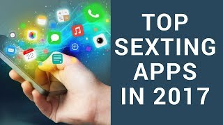 TOP SEXTING APPS in 2017