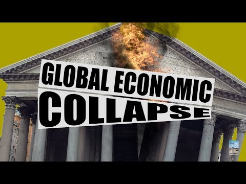 THIS is the Global Economic Collapse and There's No Way to Stop It!