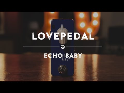 Lovepedal Echo Baby | Reverb Demo Video