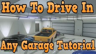"""""""GTA 5 Online"""" How To Drive Inside Any Garage Online! ( Troll Your Friends )"""