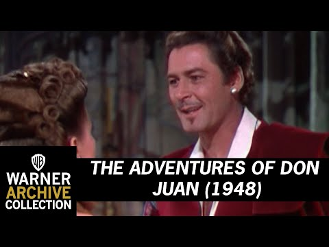 The Adventures of Don Juan (1948) – Liar! Cheat! Imposter!