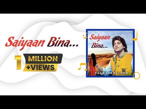 Saiyaan Bina - A Thumri | Tales Of Love | Ranjeet Rajwada