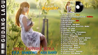 Download Lagu Populer 2000an - Ungu, Caffeine, Keyla, Lyla, Samsons, Ada Band - TOP Lagu POP 2000an