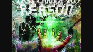 Last Chance To Reason - Apotheosis