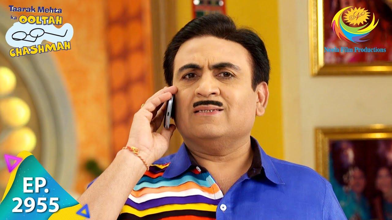 Download Taarak Mehta Ka Ooltah Chashmah - Episode 2955 - Full Episode