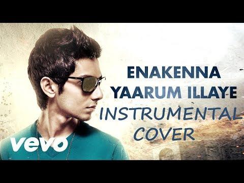Aakko - Enakenna Yaarum Illaye Song Instrumental Cover (Sap Musiq)
