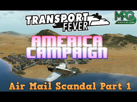 Transport Fever America Campaign Mission 5 Air Mail Scandal