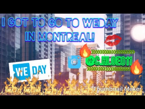 My WEday experience! (Sorry for the late post)