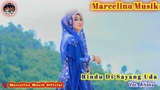 "Gambar cover Rindu Di Sayang Uda""[Minang]""~Atieka Feat Marcelino Musik ""Official """