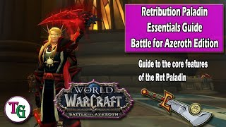Retribution Paladin Essentials Guide to Battle for Azeroth