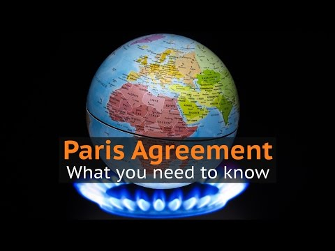 Climate change: What you need to know about the Paris Agreement