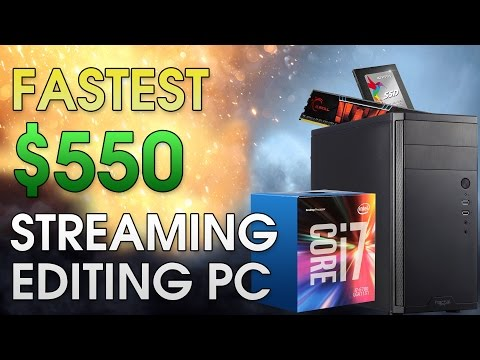 Fastest $550 Streaming/Video Editing PC | Includes i7 | Stream At 1080p, 60fps