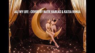 All my life - K-Ci & JoJo (cover by Katie Barlas & Katja Ronja)