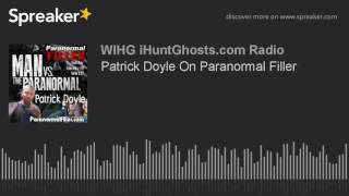 Patrick Doyle On Paranormal Filler