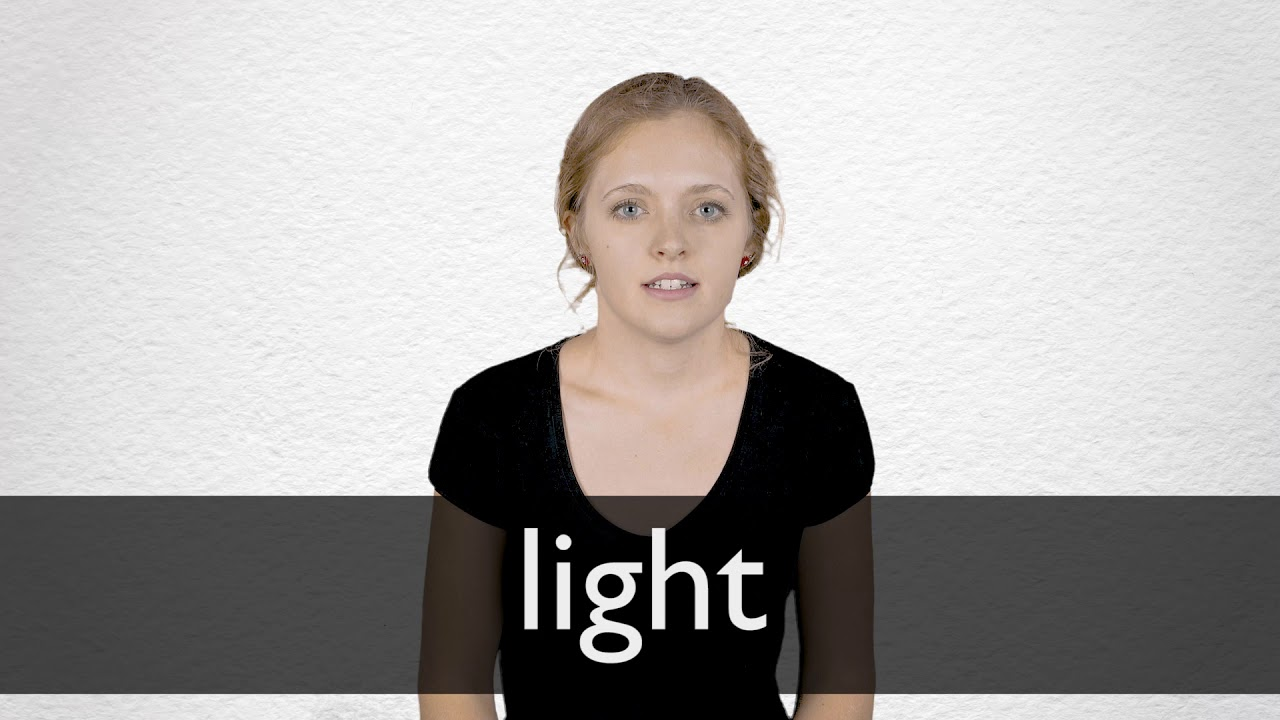 Light definition and meaning | Collins English Dictionary