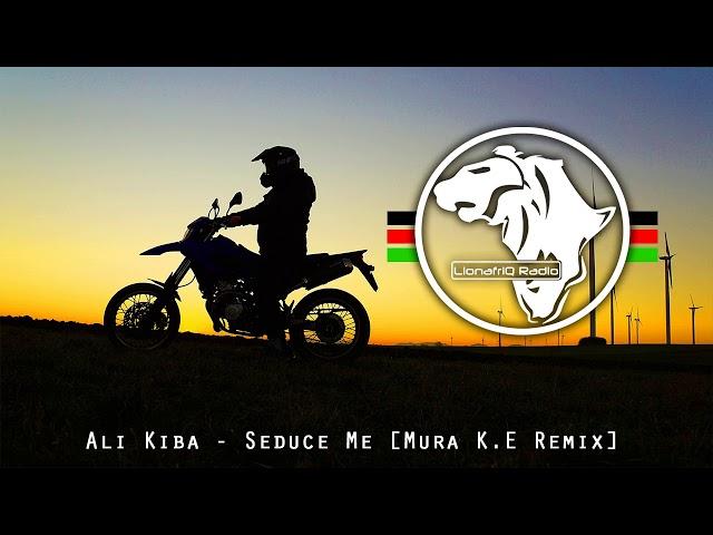 Ali Kiba - Seduce me [Mura K.E Remix]