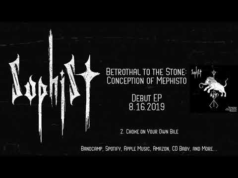 EP Teaser - SOPHIST 'Betrothal to the Stone: Conception of Mephisto'