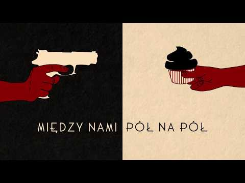Pół na pół [Lyric Video]