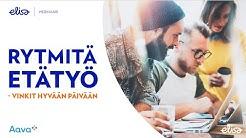 Rytmitä etätyö – vinkit hyvään päivään – Elisa Webinaari Ke 1.4.2020