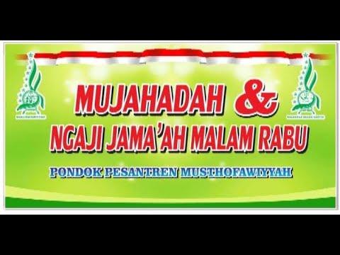 🔴🔴🔴live Mujahadah & Ngaji Malam Rabu Pp Musthofawiyyah Sridadi Rembang (part 10)