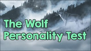 The Wolf Personality Test (How Well Do You Know Yourself?)